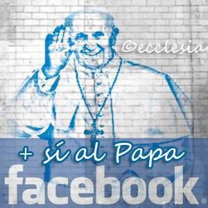Sí al Papa Francisco