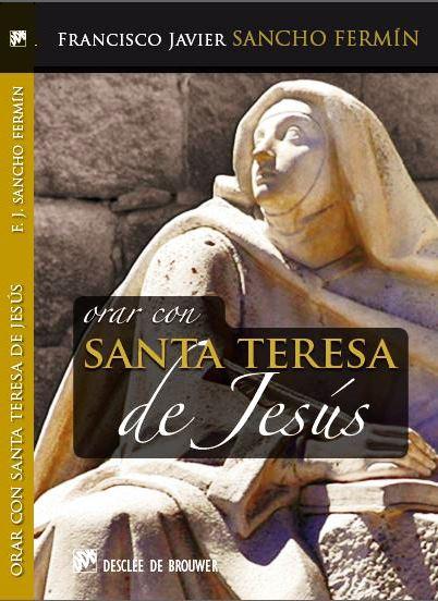 orar con santa teresa