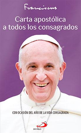 carta-apostolica-a-los-consagrados-del-papa-francisco
