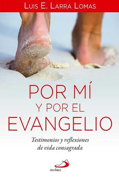 por-mi-y-por-el-evangelio
