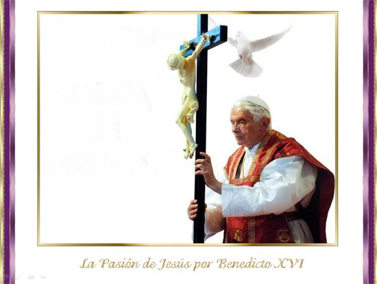 pasion-benedicto-XVI