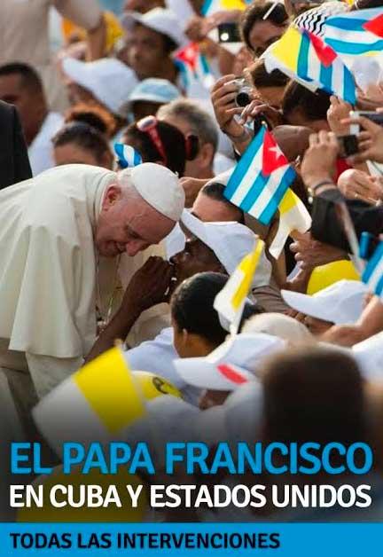 intervenciones-papa-francisco-america-y-cuba