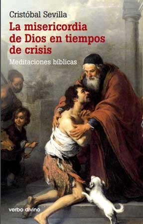 """Libro """"La misericordia de Dios en tiempos de crisis"""" de Cristóbal ..."""