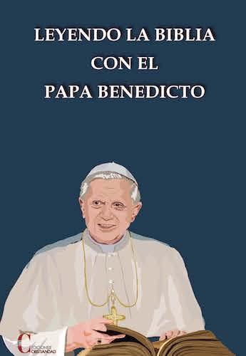 Matrimonio Leyendo La Biblia : Leyendo la biblia con el papa benedicto xvi