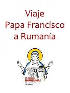 Viaje del Papa Francisco a Rumanía