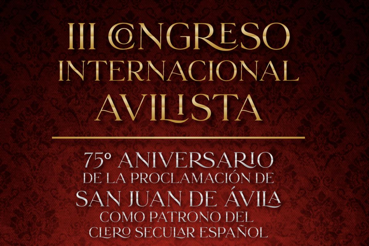 El obispado de Córdoba organizará el III Congreso Internacional Avilista